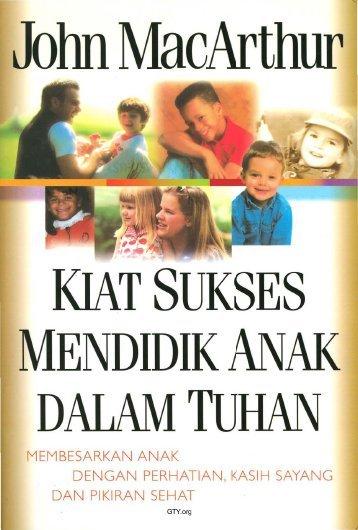 Kiat Sukses Mendidik Anak Dalam Tuhan