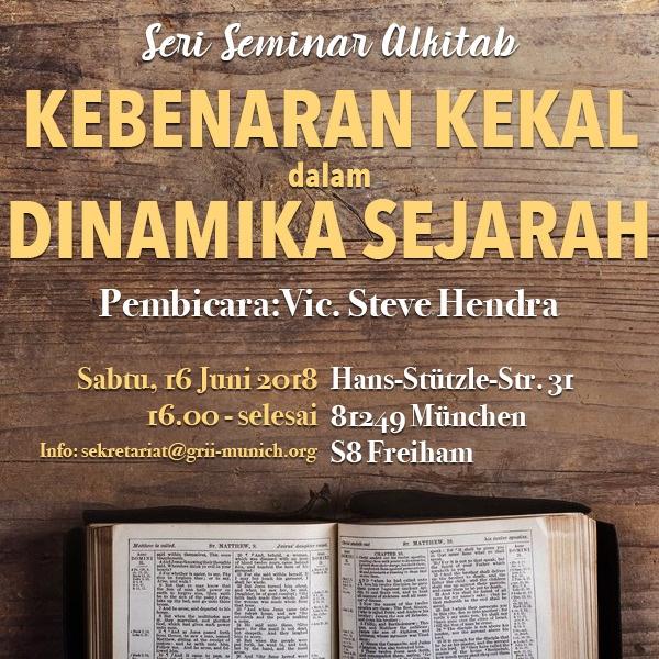 Seminar: Kebenaran Kekal dalam Dinamika Sejarah