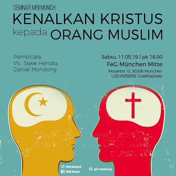 Kenalkan Kristus Kepada Orang Muslim