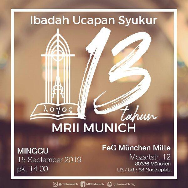 Ibadah Ucapan Syukur HUT MRII Munich Ke-13